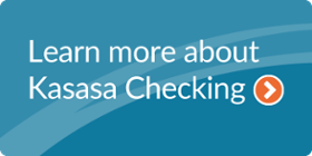 click here to learn more about kasasa checking
