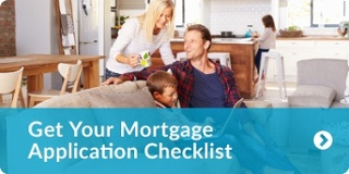 Click here to download your mortgage application checklist