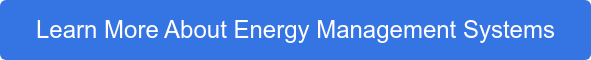 Learn More About Energy Management Systems