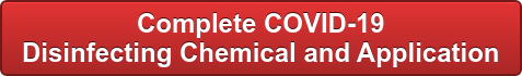 Complete COVID-19  Disinfecting Chemical and Application