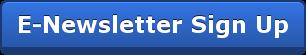 E-Newsletter Sign Up