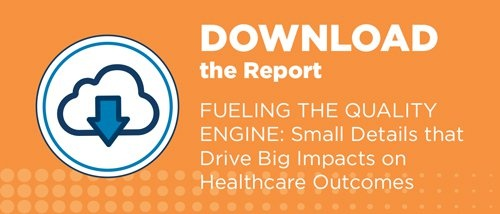 Agiliti - Fueling the Quality Engine - Small Details that Drive Big Impacts on Healthcare Outcomes