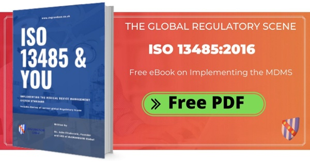 ISO 13485 Global Regulatory Scene