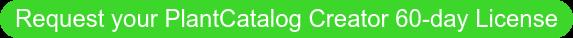 Request your PlantCatalog Creator 60-day License