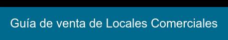 Guía de venta de Locales Comerciales