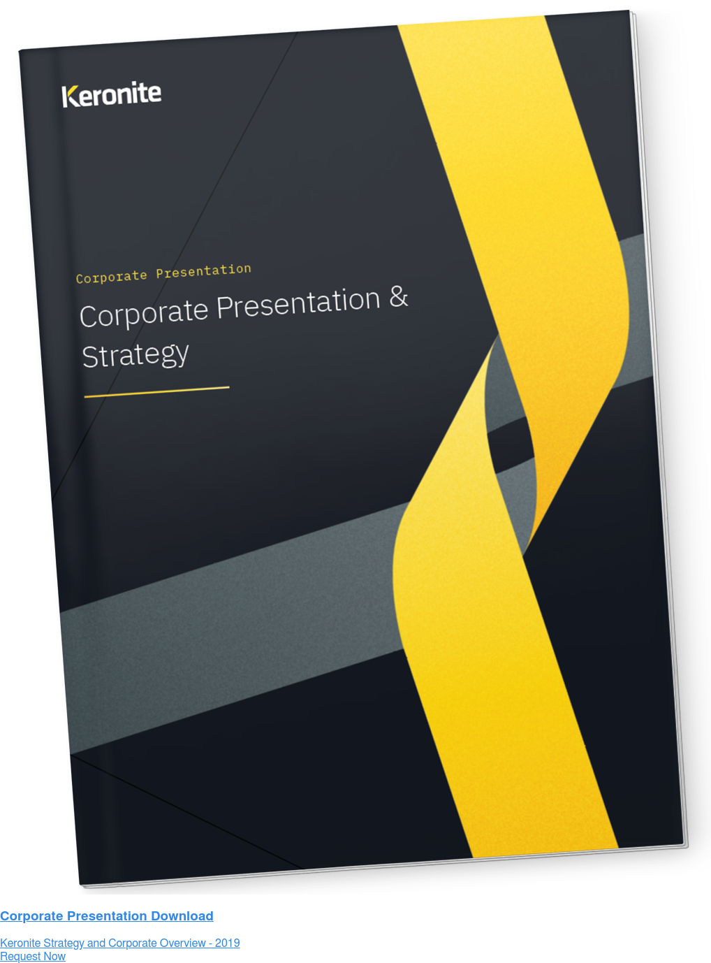 Corporate Presentation Download Keronite Strategy and Corporate Overview - 2019 Request Now