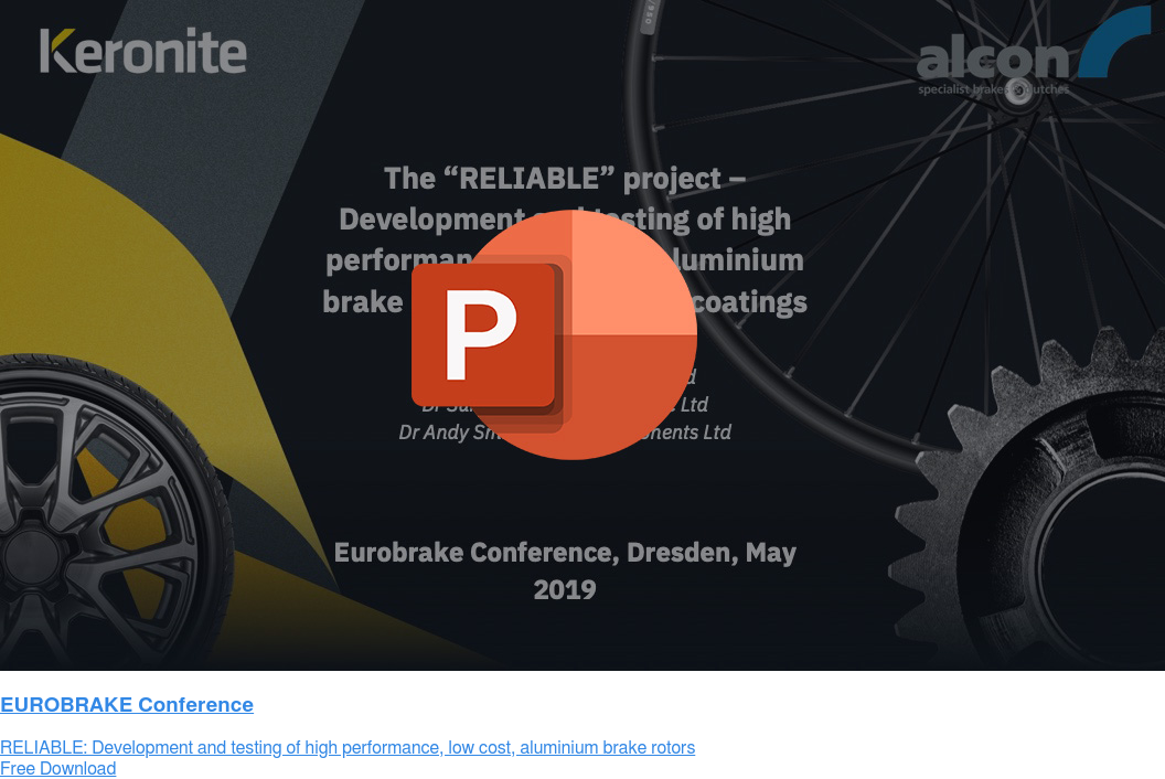 EUROBRAKE Conference  RELIABLE: Development and testing of high performance, low cost, aluminium  brake rotors Free Download