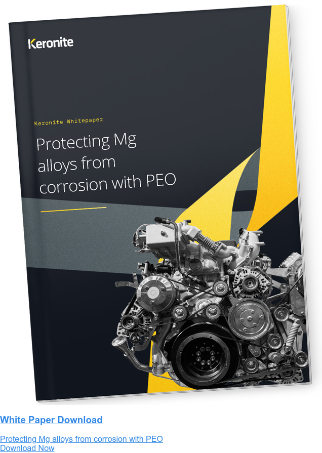White Paper Download  Protecting Mg alloys from corrosion with PEO Download Now