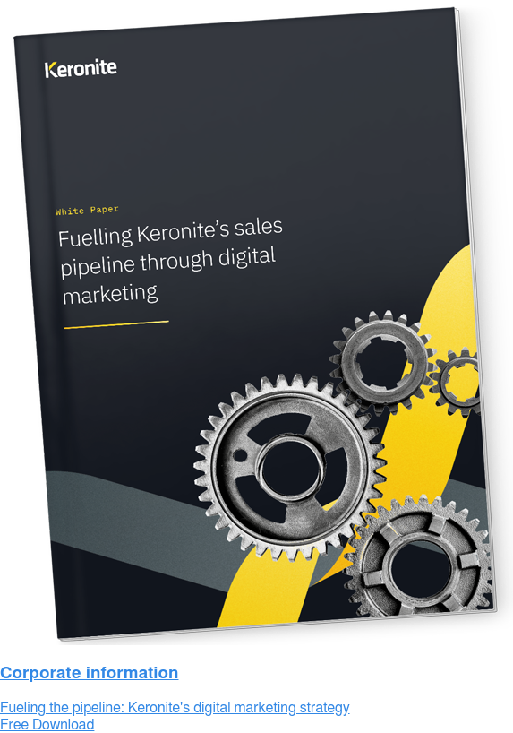 Corporate information Fueling the pipeline: Keronite's digital marketing strategy Free Download