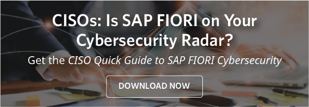 CISOs: Is SAP FIORI on Your Cybersecurity Radar?