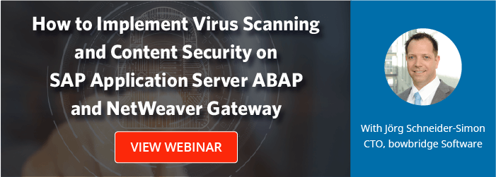 How to Implement Virus Scanning and Content Security on SAP Application Server ABAP and NetWeaver Gateway
