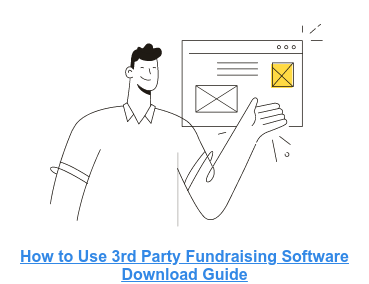 How to Use 3rd Party Fundraising Software  Download Guide
