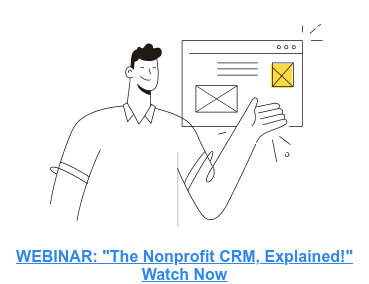 Banner for the webinar, The Nonprofit CRM Explained. Click to register