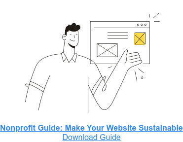 Nonprofit Guide: Make Your Website Sustainable  Download Guide  <https://go.elevationweb.org/nonprofit-logo-upgrade-checklist>