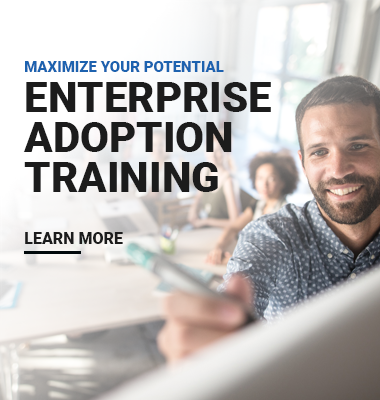 Enterprise Adoption Training - Find Out More