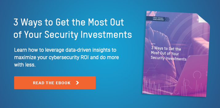 3 Ways to Get the Most Out of Your Security Investments