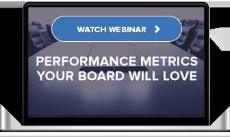 Watch On-Demand: Performance Metrics Your Board Will Love
