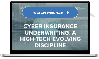 Watch On-Demand: Cyber Insurance Underwriting: A High-Tech Discipline?