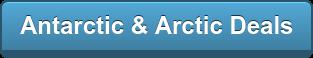 Antarctic & Arctic Deals