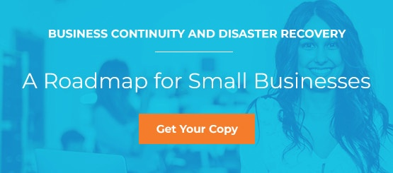 Business Continuity and Disaster Recovery: A Roadmap for Small Businesses