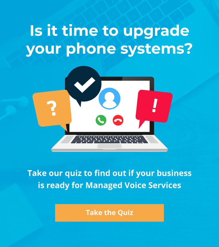 Take the Managed Voice Services Quiz