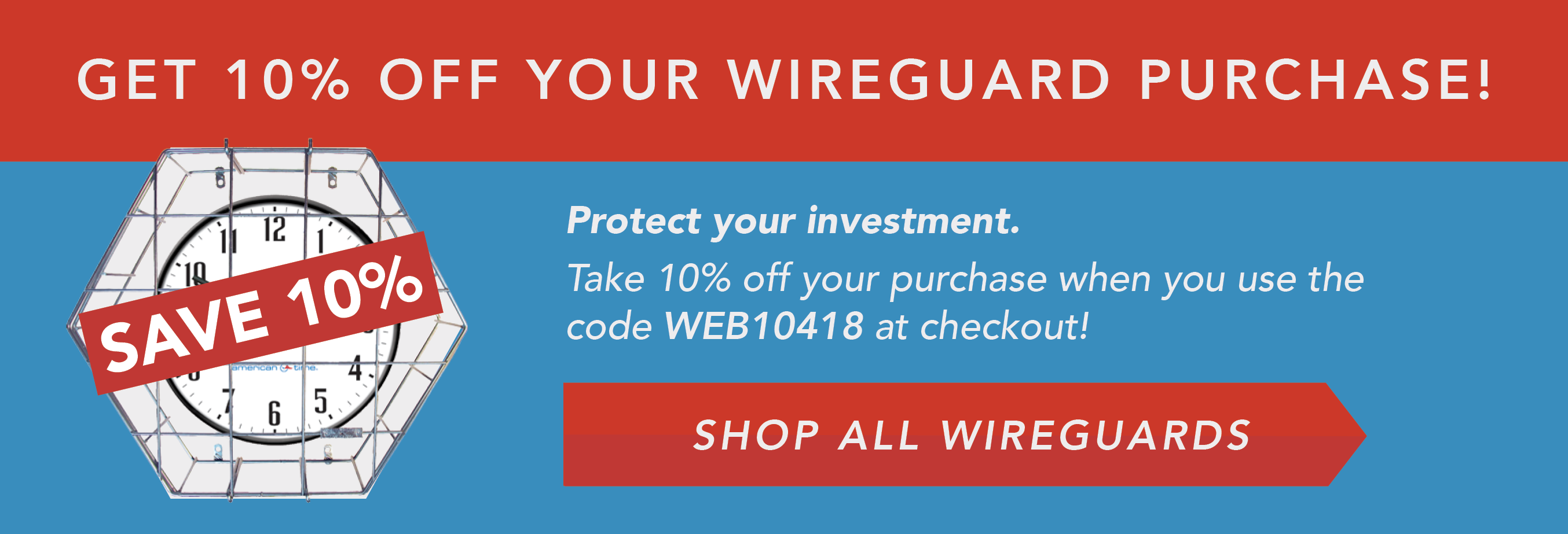 get 10% off wire guard purchase