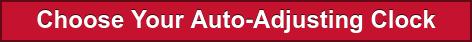 Choose Your Auto-Adjusting Clock