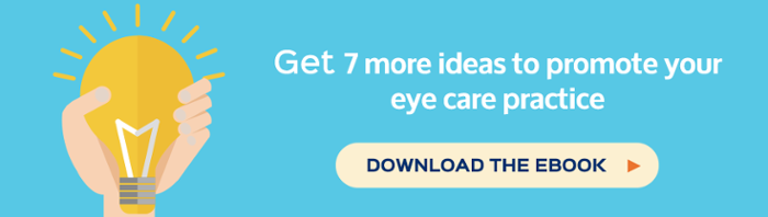 7 ideas to promote your eye care practice e-guide