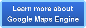 Learn more about Google Maps Engine