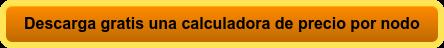 Descarga gratis unacalculadora de precio por nodo