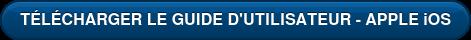 TÉLÉCHARGER LE GUIDE D'UTILISATEUR - APPLE iOS