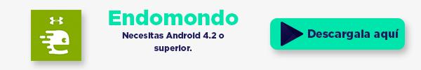 Descarga la app de Endomondo aquí.