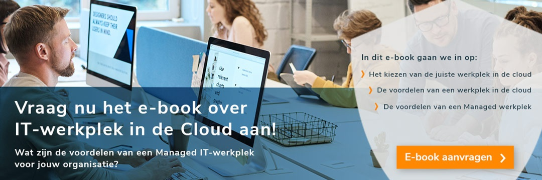 IT-werkplek in de Cloud, nu al je vragen in een e-book