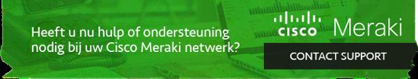 Heeft u nu hulp of ondersteuning nodig bij uw Cisco Meraki netwerk