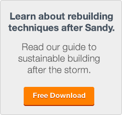 Learn about rebuilding techniques after Sandy. Read our guide to sustainable building after the storm.