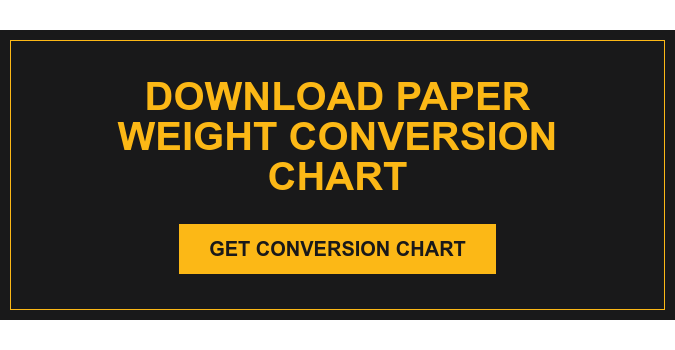Download Paper Weight Conversion Chart Get Conversion Chart