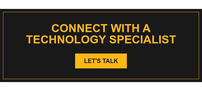 Connect with a Technology Specialist Let's talk