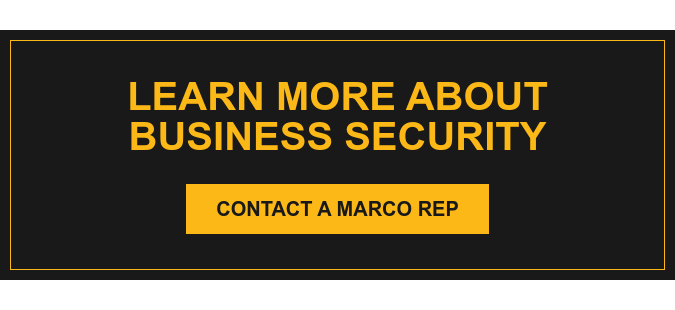 Learn More About Business Security Contact a Marco Rep