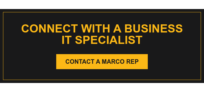 Connect with a Business IT Specialist Contact a Marco Rep