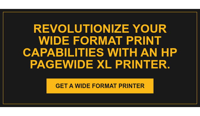 Revolutionize your wide format print capabilities with an HP Pagewide XL  Printer. Get a Wide Format Printer