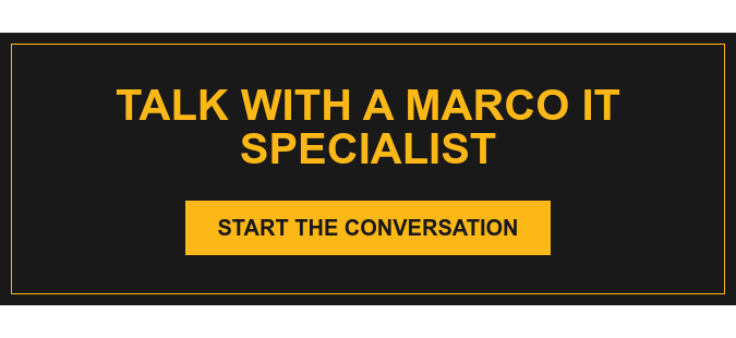 Talk with a Marco IT Specialist Start the Conversation