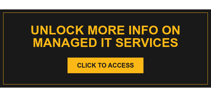 Unlock More Info on Managed IT Services Click to Access