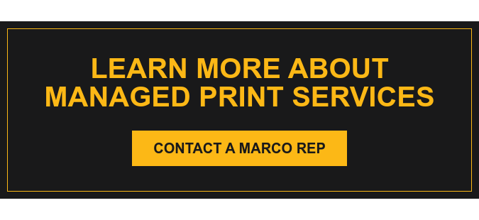 Learn More About Managed Print Services Contact a Marco Rep