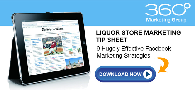 The 360 Degree Marketing Group Facebook Marketing for Liquor Stores Tip Sheet for Liquor Store, Bottle Shop and Bar Owners