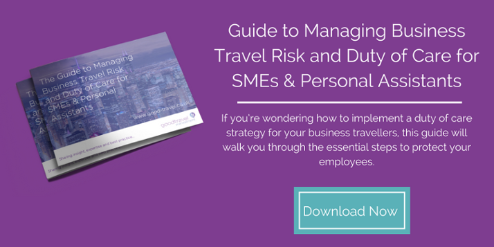 Guide to Managing Business Travel Risk and Duty of Care for SMEs & Personal Assistants