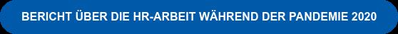 BERICHT ÜBER DIE HR-ARBEIT WÄHREND DER PANDEMIE 2020
