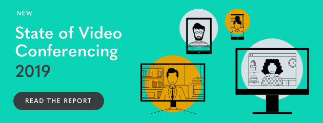 blog cta state of video conferencing 2019