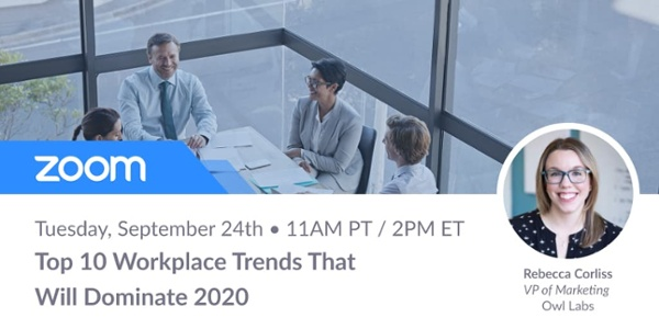 Register for the Webinar -- Top 10 Workplace Trends That Will Dominate 2020