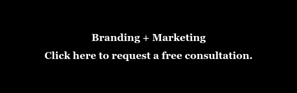 Branding + Marketing Click here to request a free consultation.