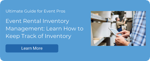 Event Rental Inventory Management: Learn How to Keep Track of Inventory